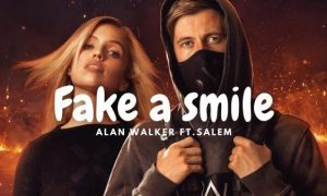 Alan Walker & salem ilese – Fake a Smile