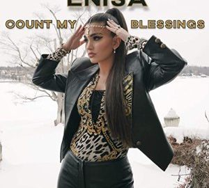 Enisa – Count My Blessings mp3 download