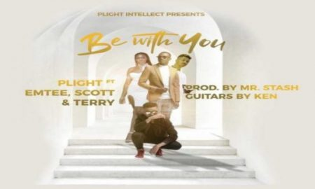 Plight – Be With You ft Emtee, Scott & Terry MP3 DOWNLOAD