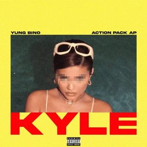 Yung Bino & Action Pack AP - Kylie MP3 DOWNLOAD